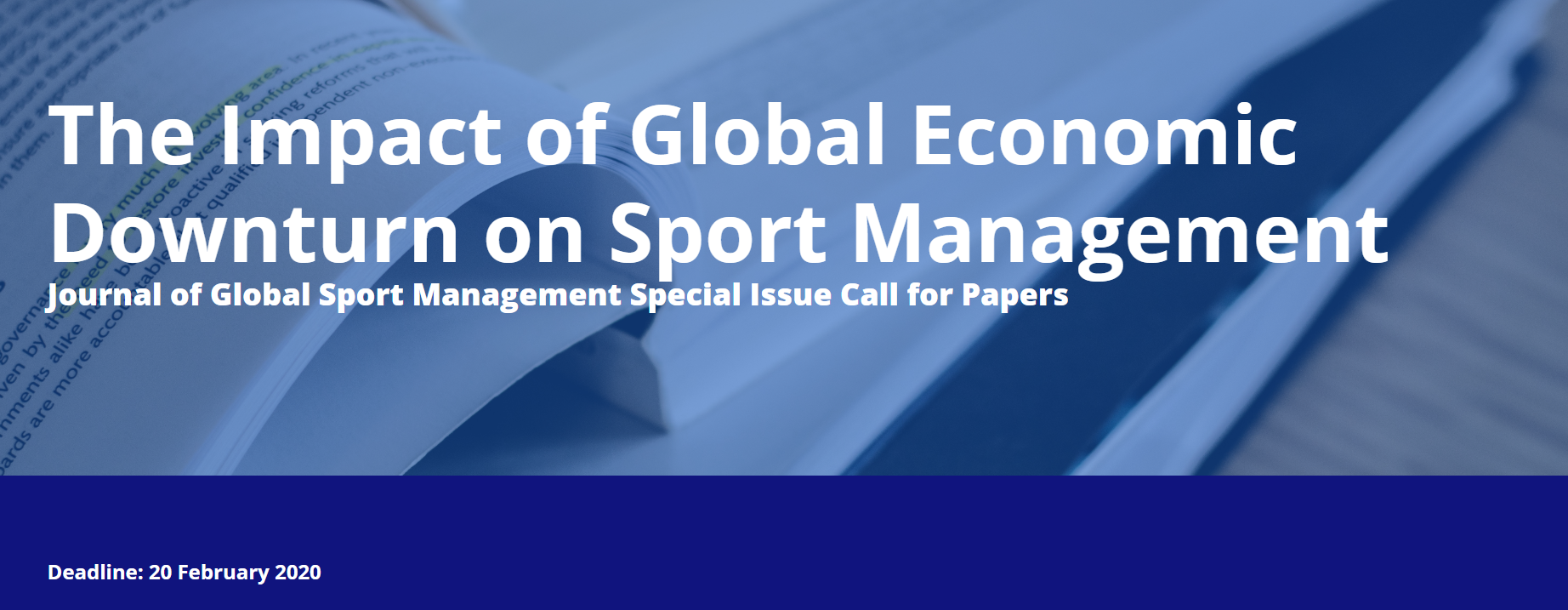The Impact of Global Economic Downturn on Sport Management Journal